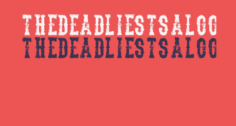 TheDeadliestSaloon