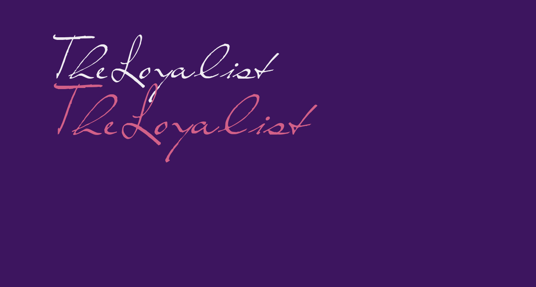 TheLoyalist