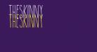 TheSkinny