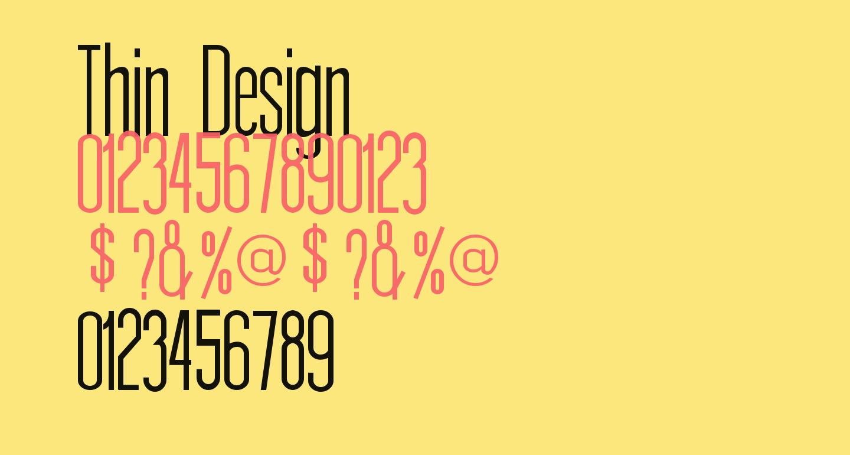 Thin Design
