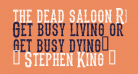 the dead saloon Regular