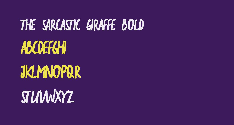 the sarcastic giraffe Bold