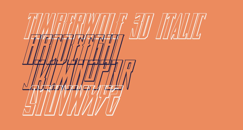 Timberwolf 3D Italic
