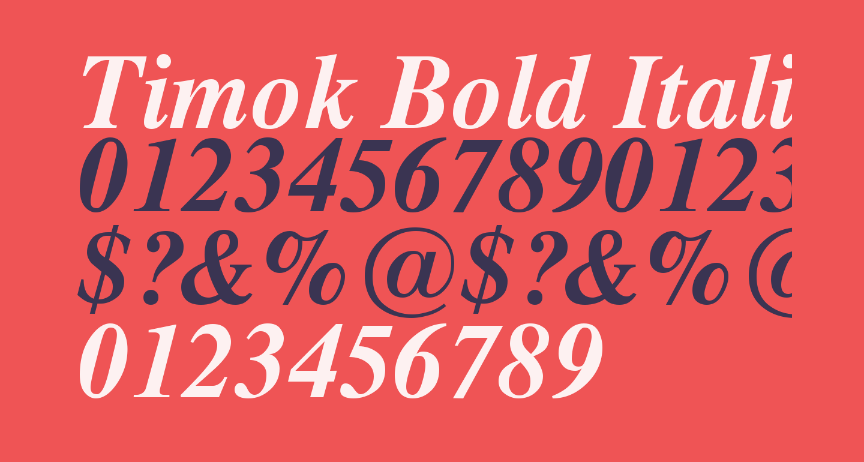 Timok Bold Italic
