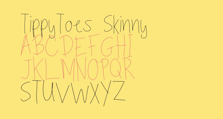 TippyToes Skinny