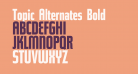 Topic Alternates Bold