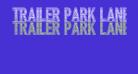 Trailer Park Lane Bold
