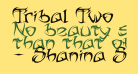 Tribal Two