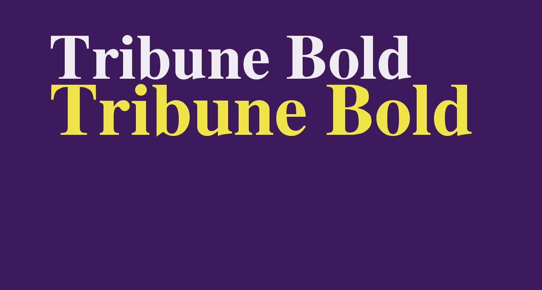 Tribune Bold