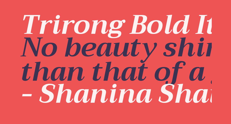 Trirong Bold Italic