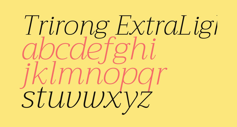 Trirong ExtraLight Italic