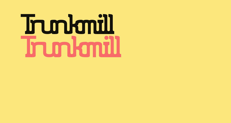 Trunkmill