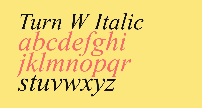 Turn W Italic