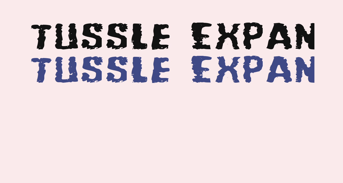 Tussle Expanded