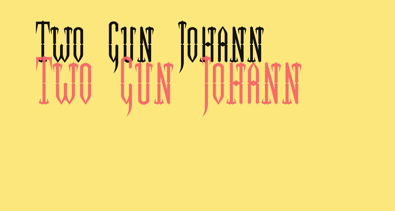 Two Gun Johann