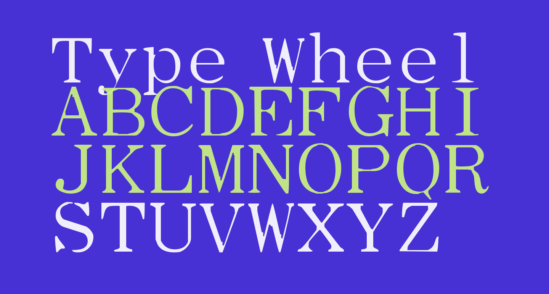 Type Wheel