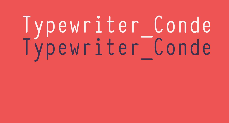 Typewriter_Condensed