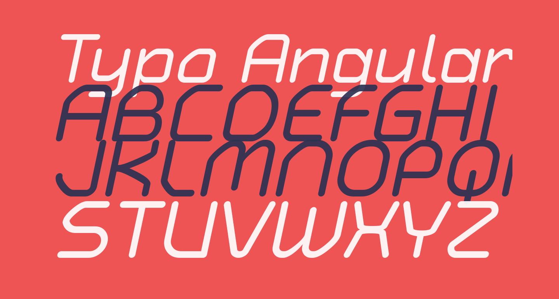 Typo Angular Rounded Demo Italic