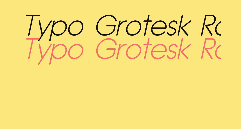 Typo Grotesk Rounded Light Italic