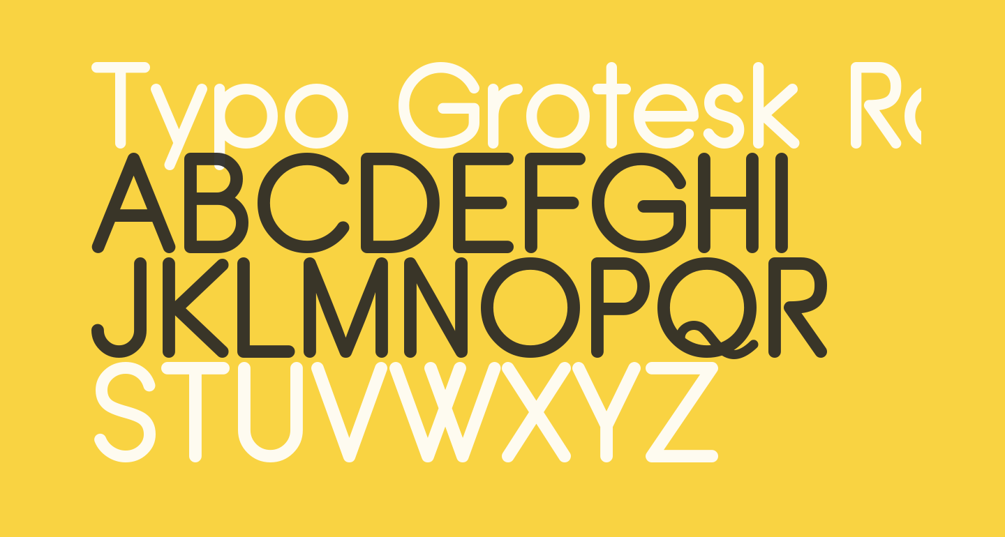 Typo Grotesk Rounded