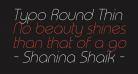 Typo Round Thin Italic Demo