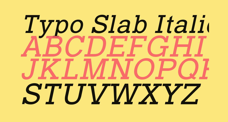 Typo Slab Italic