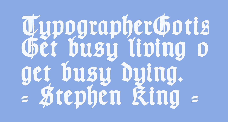 TypographerGotisch Schmuck Bold