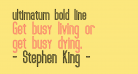 ultimatum bold line