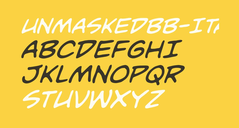 UnmaskedBB-Italic