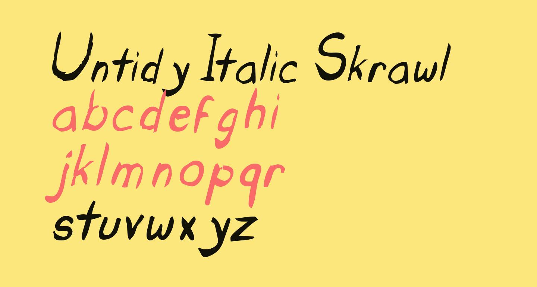 Untidy Italic Skrawl
