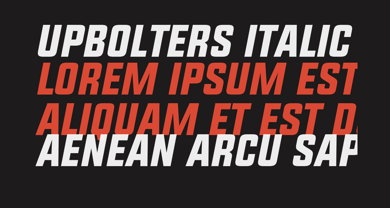 UPBOLTERS Italic