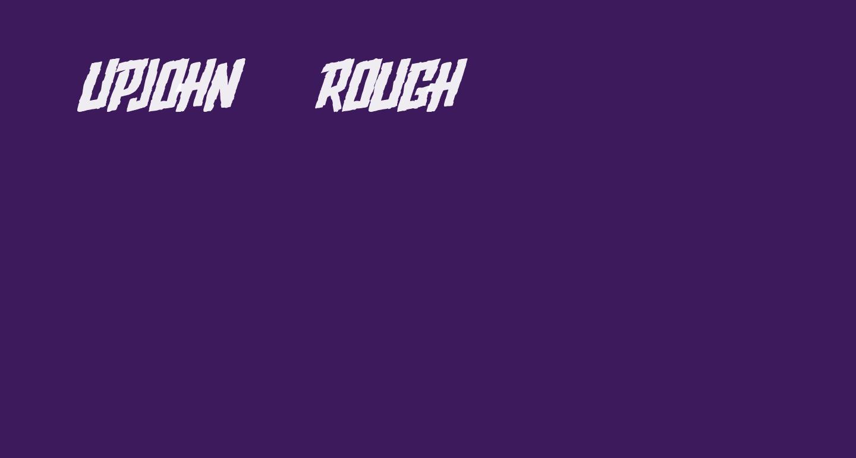Upjohn - Rough