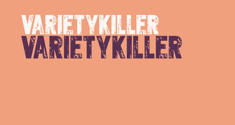 Varietykiller