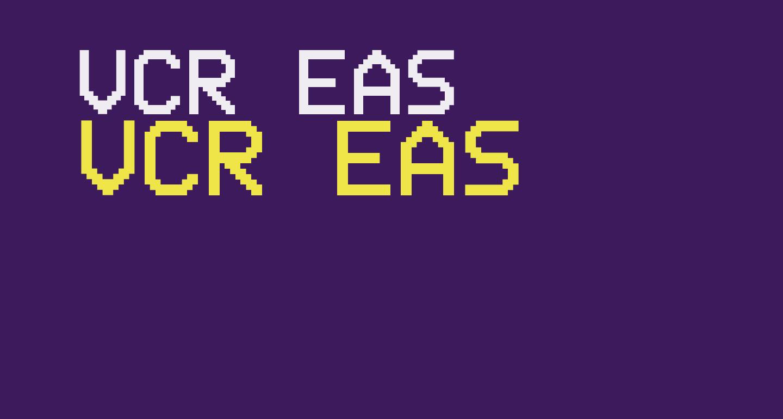 VCR EAS