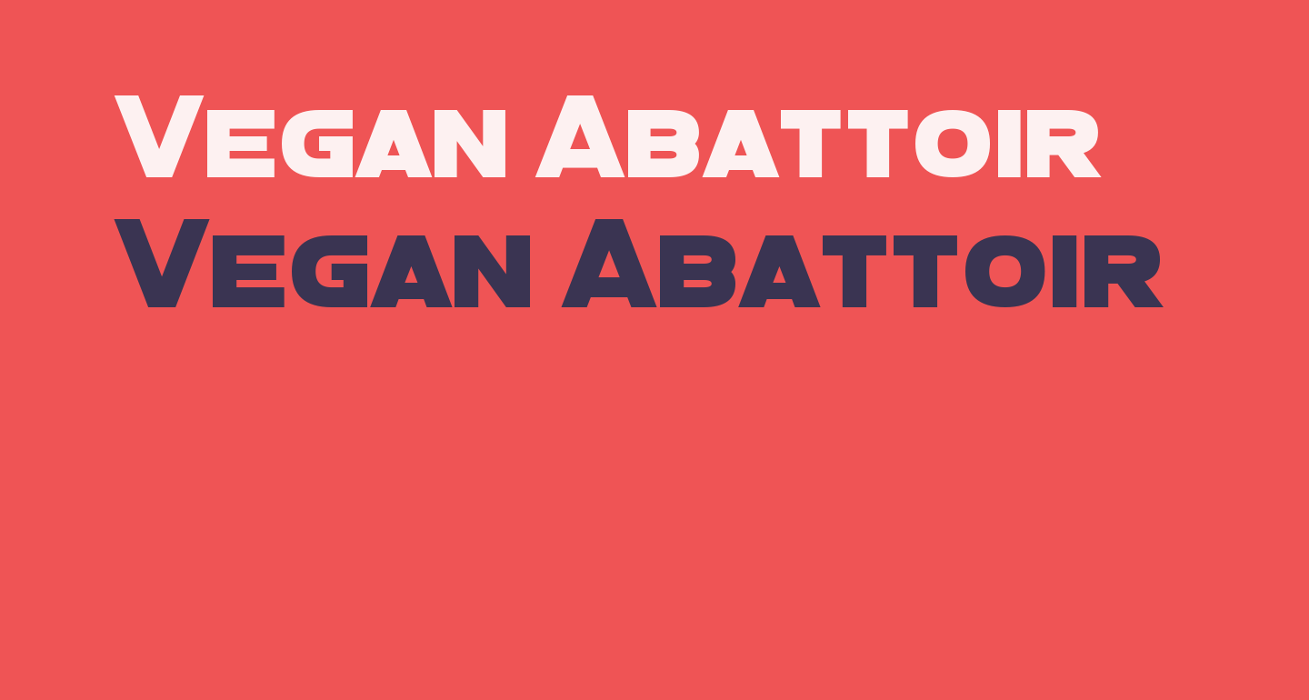 Vegan Abattoir