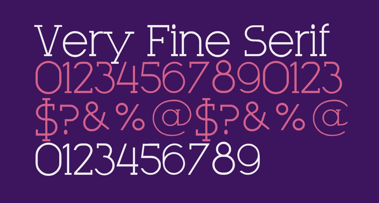 Very Fine Serif