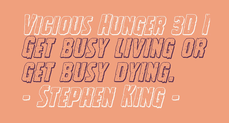 Vicious Hunger 3D Italic