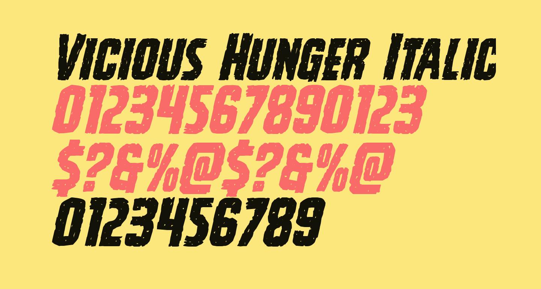 Vicious Hunger Italic