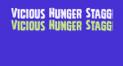 Vicious Hunger Staggered