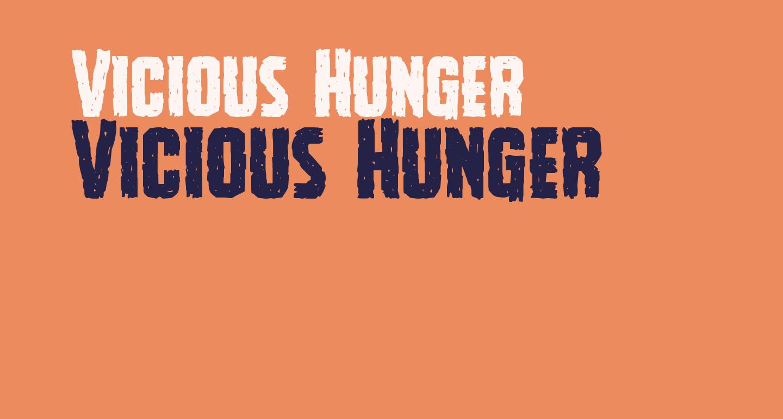 Vicious Hunger