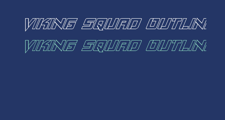Viking Squad Outline Italic