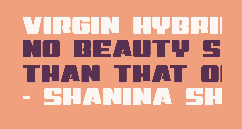 Virgin Hybrid Straight