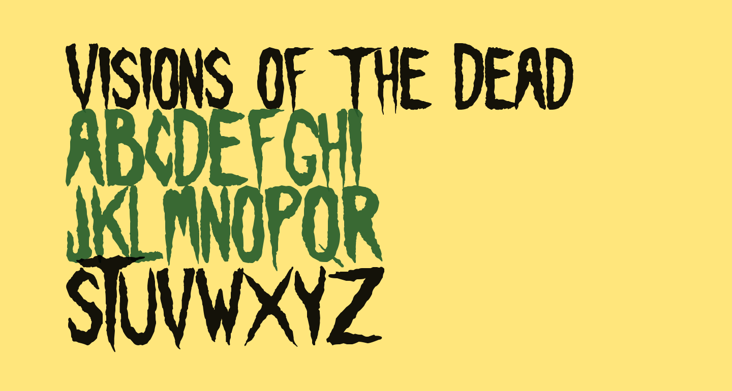 Visions of the Dead