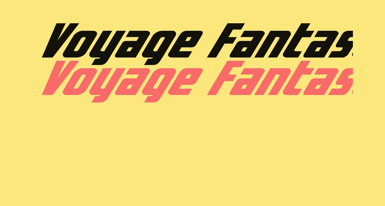 Voyage Fantastique Expanded
