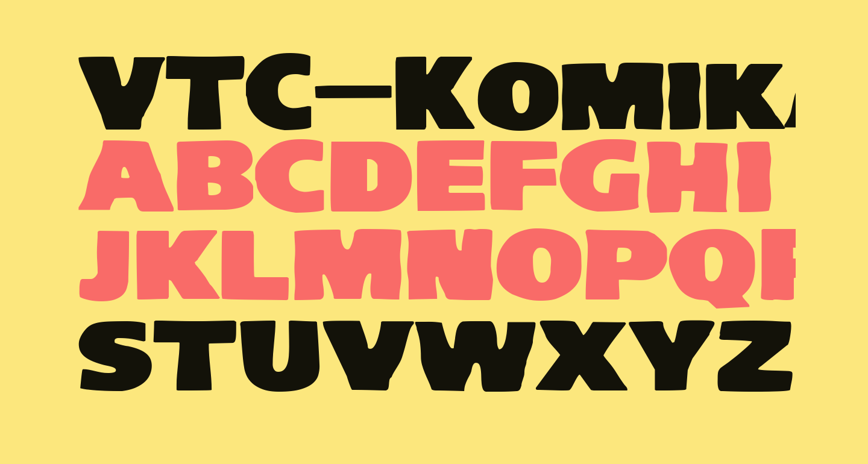 VTC-KomikaHeadLinerTwo Wide
