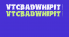 VTCBadWhipit Regular