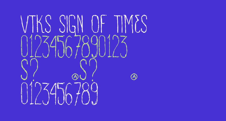 VTKS SIGN OF TIMES