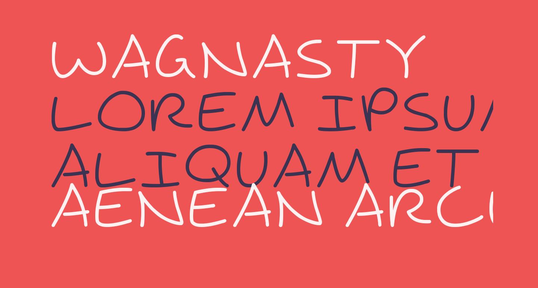 Wagnasty