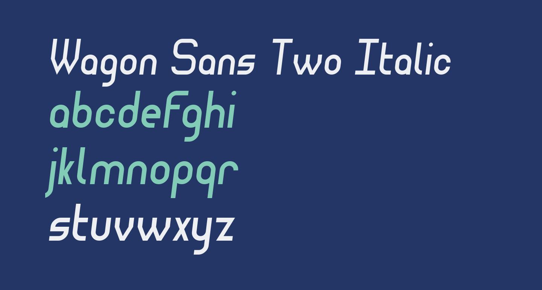 Wagon Sans Two Italic