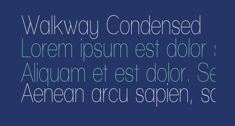 Walkway Condensed